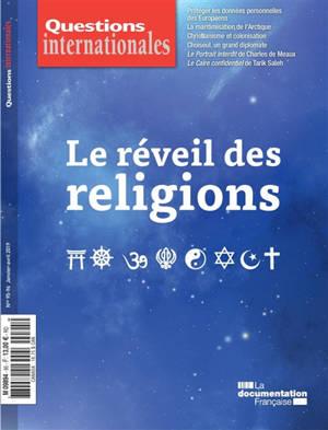 Questions internationales. n° 95-96, Le réveil des religions