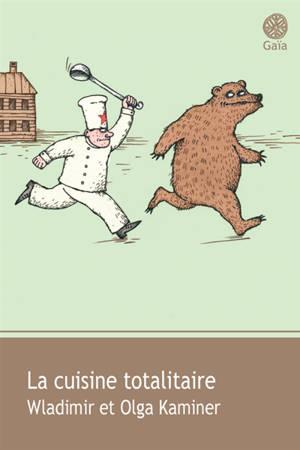 La cuisine totalitaire