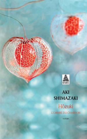 Hôzuki : l'ombre du chardon