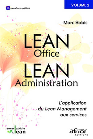 Lean office, lean administration : l'application du lean management aux services