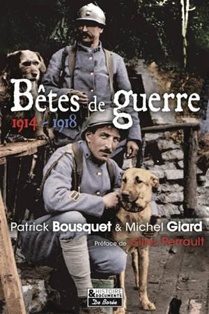 Bêtes de guerre : 1914-1918