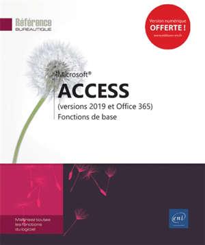 Microsoft Access (versions 2019 et Office 365) : fonctions de base