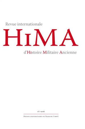 Hima : revue internationale d'histoire militaire ancienne. n° 7
