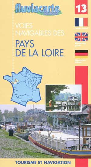 Les rivières des Pays de la Loire : le bassin de la Maine, la Loire, l'Erdre et le canal de Nantes à Brest (de Redon à Quiheix) : guide de navigation fluviale