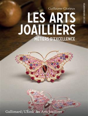 Les arts joailliers : métiers d'excellence