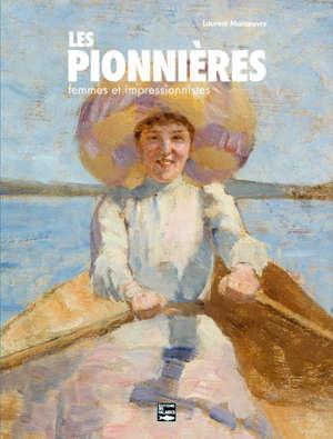 Les pionnières : femmes et impressionnistes