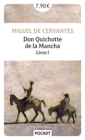 Don Quichotte de la Mancha. Volume 1