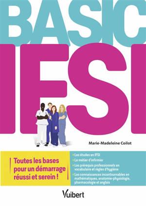 Basic IFSI : toutes les bases pour un démarrage réussi et serein !