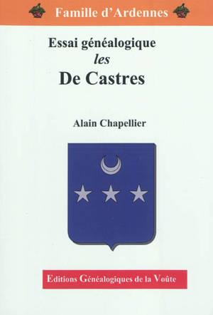 Les De Castres : essai généalogique