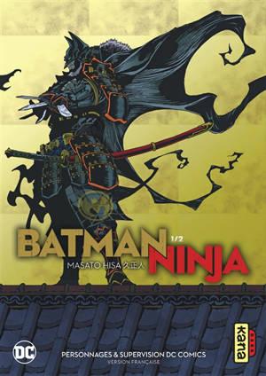 Batman ninja. Volume 1