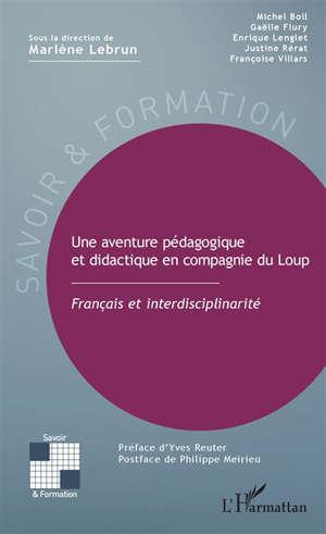 Une aventure pédagogique et didactique en compagnie du Loup : français et interdisciplinarité