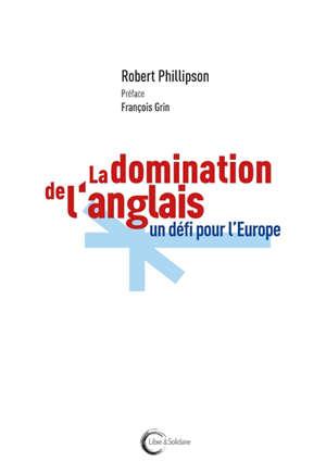La domination de l'anglais : un défi pour l'Europe
