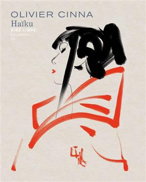 Les cahiers Aire libre. Volume 3, Haïku