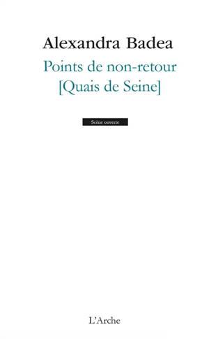 Points de non-retour : quais de Seine