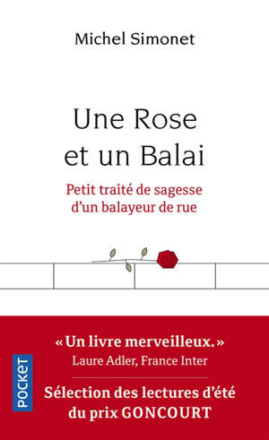 Une rose et un balai : petit traité de sagesse d'un balayeur de rue