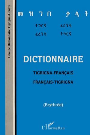 Dictionnaire tigrigna-français, français-tigrigna : Erythrée