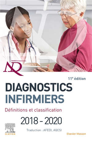 Diagnostics infirmiers 2018-2020 : définitions et classification