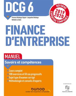 Finance d'entreprise DCG 6 : manuel : réforme expertise comptable 2019-2020