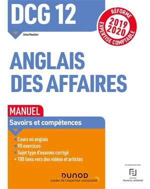 DCG 12, anglais des affaires : manuel : réforme expertise comptable 2019-2020