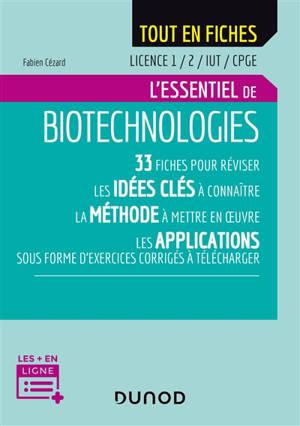 L'essentiel de biotechnologies : licence 1, 2, IUT, CPGE