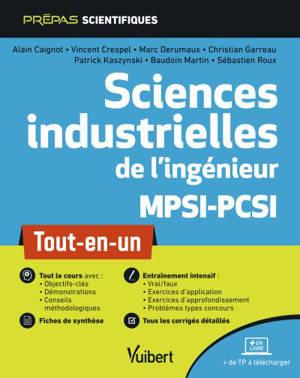 Sciences industrielles de l'ingénieur, MPSI-PCSI : tout-en-un