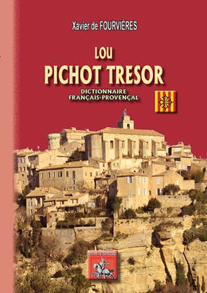 Lou pichot tresor : dictionnaire français-provençal