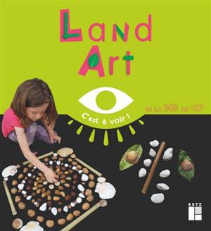 Land art, de la MS au CP