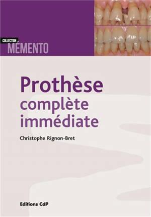 Prothèse complète immédiate