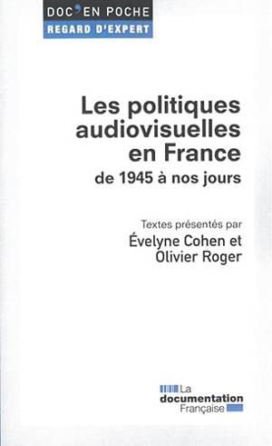 Les politiques audiovisuelles en France