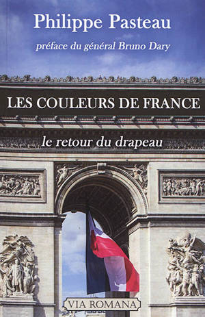 Les couleurs de France : le retour du drapeau