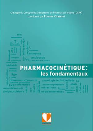 Pharmacocinétique : les fondamentaux