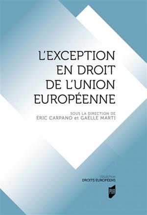 L'exception en droit de l'Union européenne