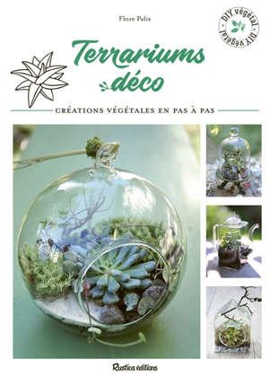 Terrariums déco : créations végétales en pas à pas