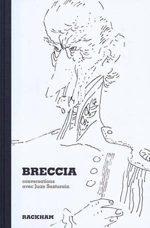 Breccia : conversations avec Juan Sasturain