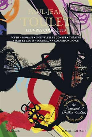 Oeuvres complètes : poésie, romans, nouvelles et contes, théâtre, essais et notes, journaux, correspondance