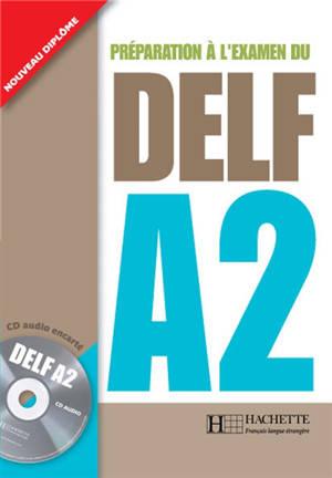 Préparation à l'examen du DELF A2