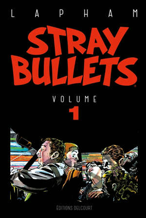 Stray bullets. Volume 1