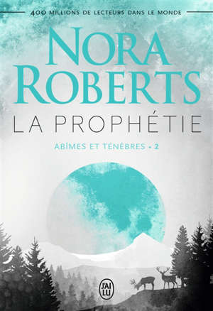 Abîmes et ténèbres. Volume 2, La prophétie