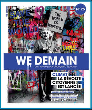 We demain : une  revue pour changer d'époque. n° 25, Climat, la révolte citoyenne est lancée