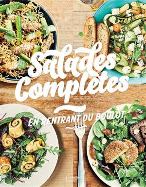 Salades complètes en rentrant du boulot