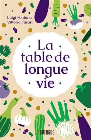 La table de longue vie