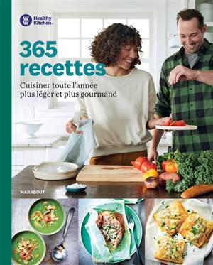 365 recettes Weight Watchers : cuisiner toute l'année plus léger et plus gourmand