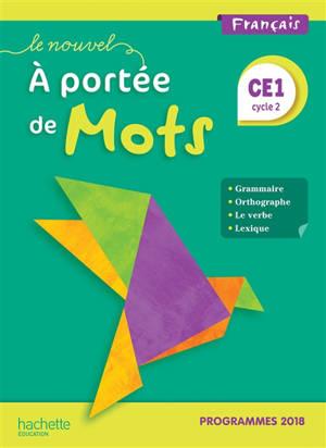 Le nouvel A portée de mots, français CE1, cycle 2 : programmes 2018