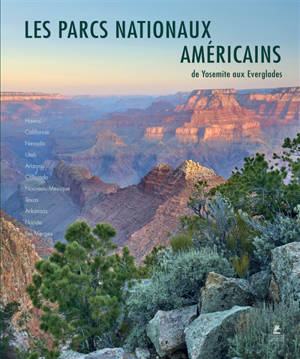 Les parcs nationaux américains = American national parks, Pacific islands, Western & Southern USA