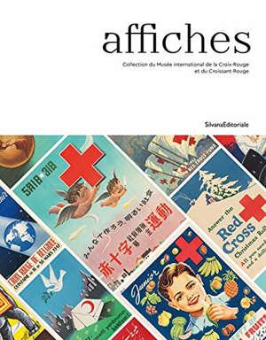 Affiches : collection du Musée international de la Croix-Rouge et du Croissant-Rouge