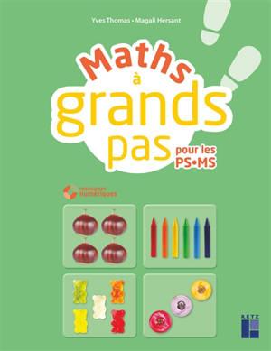 Maths à grands pas pour les PS-MS