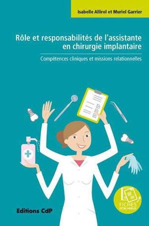 Rôle et responsabilités de l'assistante en chirurgie implantaire : compétences cliniques et missions relationnelles
