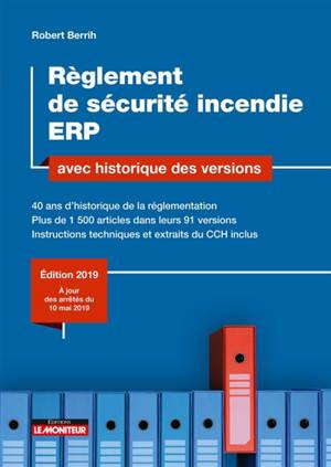 Règlement de sécurité incendie ERP : avec historique des versions