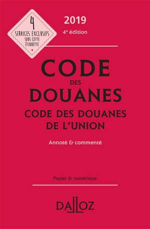 Code des douanes 2019, code des douanes de l'Union