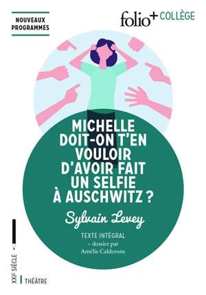 Michelle, doit-on t'en vouloir d'avoir fait un selfie à Auschwitz ? : nouveaux programmes